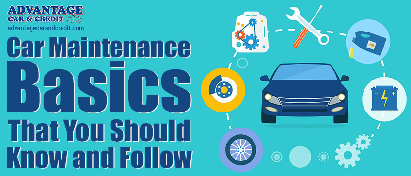 Car Maintenance Basics That You Should Know And Follow