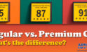 Premium Versus Regular Gas – What's The Difference?